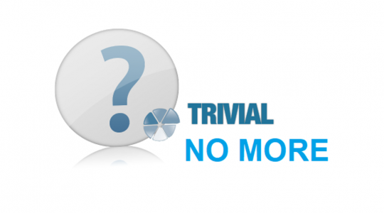 Trivial No More