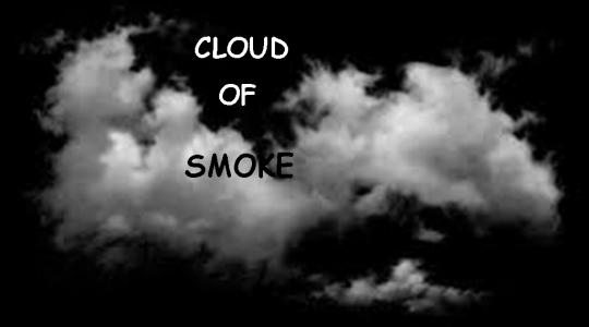 Cloud of Smoke
