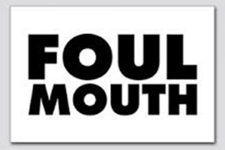 Foul-mouth