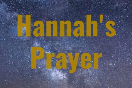Hannah's Prayer-Part 2