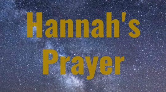 Hannah's Prayer-Part 1