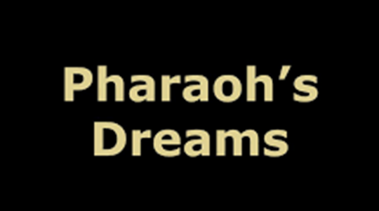 Pharaoh's Dreams