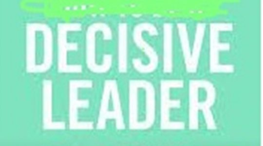 Decisive Leader