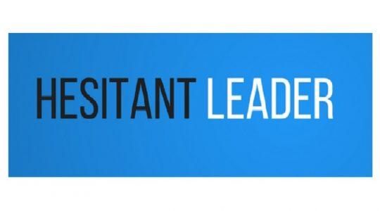 Hesitant Leader