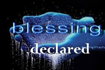Blessing Declared