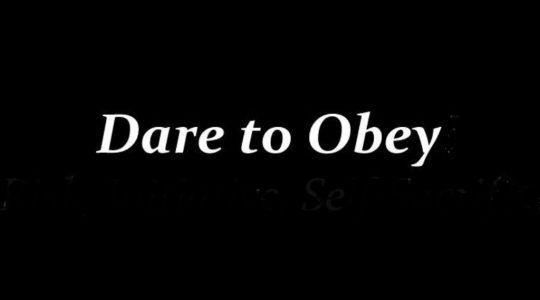 Dare to Obey