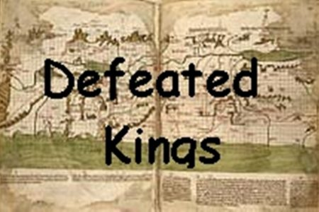 Defeated Kings