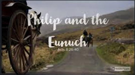 Philip & the Eunuch