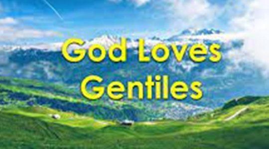God Loves Gentiles