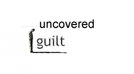 Uncovered Guilt