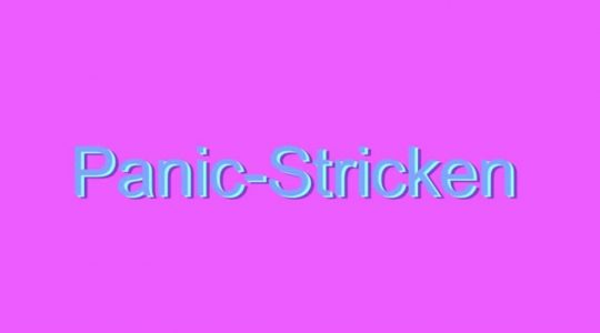 Panic-Stricken