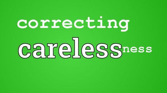 Correcting Carelessness