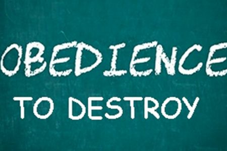 Obedience to Destroy