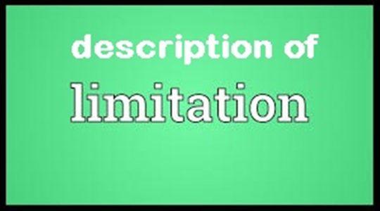 Description of Limitation