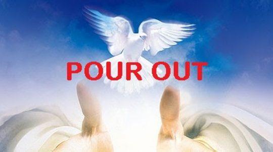 Pour Out